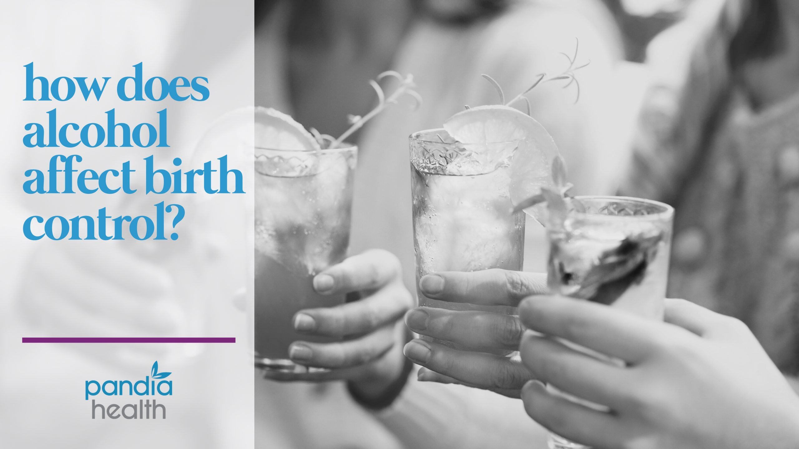 how does alcohol affect birth control