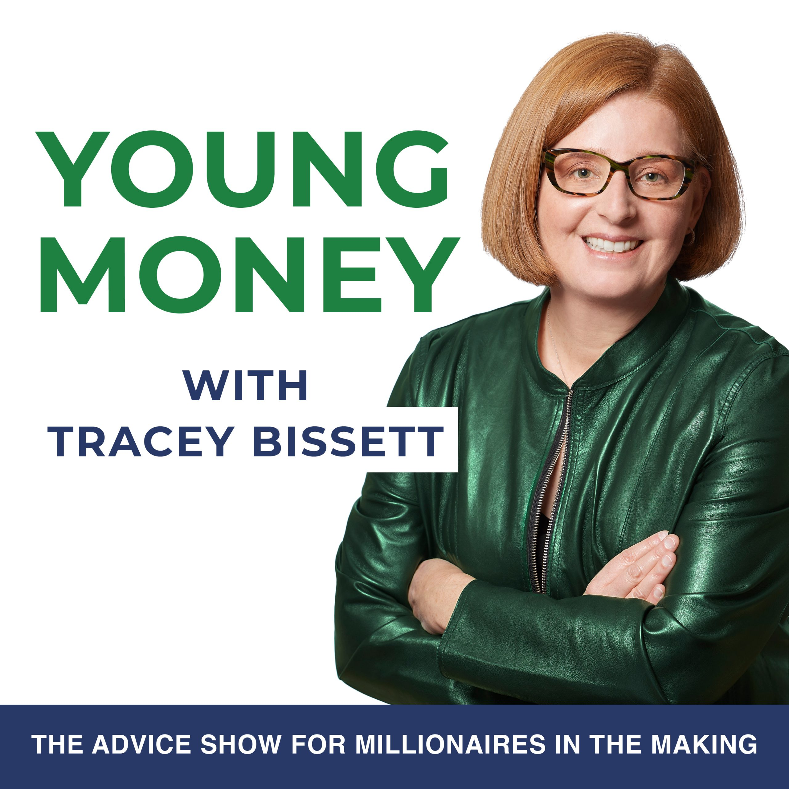 Young Money with Tracey Bissett Podcast